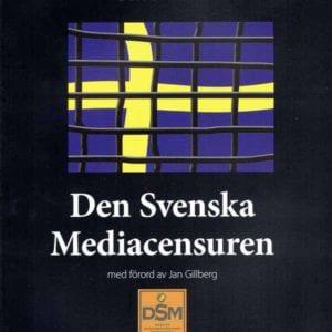 Den Svenska Mediacensuren1